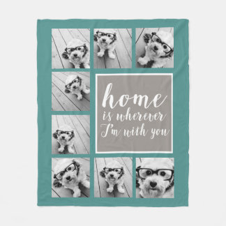 8 Photo Collage - Home is Wherever I'm With You Fleece Blanket