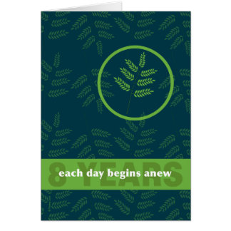 8 Years Drug Alcohol Addiction Clean Sober Card