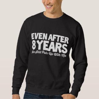 8th Anniversary Costume For Wife. Sweatshirt
