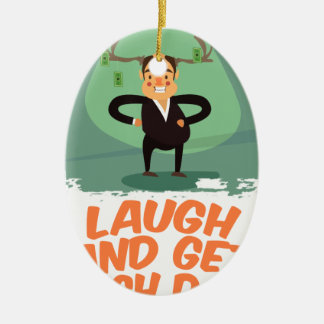 8th February - Laugh And Get Rich Day Ceramic Oval Decoration