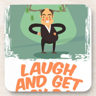 8th February - Laugh And Get Rich Day Drink Coaster