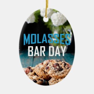 8th February - Molasses Bar Day - Appreciation Day Ceramic Ornament