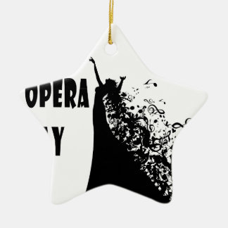 8th February - Opera Day - Appreciation Day Ceramic Ornament