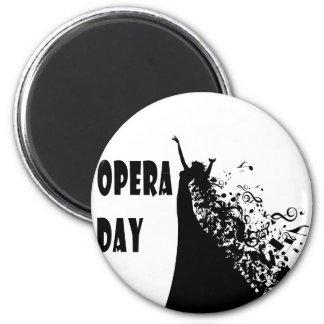 8th February - Opera Day - Appreciation Day Magnet