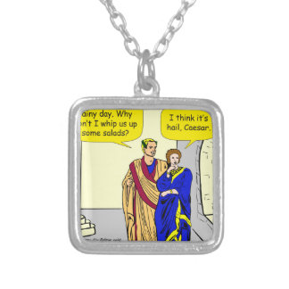 "902 Caesar ""I'll make a salad"" cartoon Silver Plated Necklace"