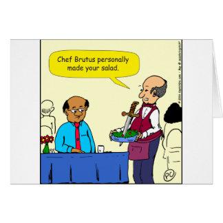904 Chef Brutus made the salad cartoon Card