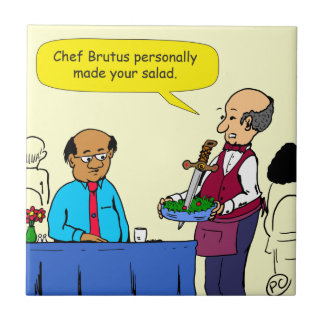904 Chef Brutus made the salad cartoon Ceramic Tile