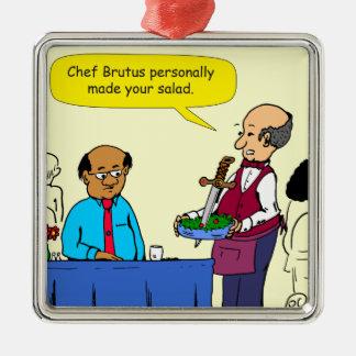 904 Chef Brutus made the salad cartoon Metal Ornament