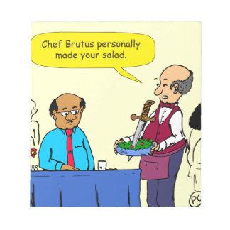 904 Chef Brutus made the salad cartoon Notepad