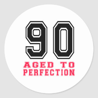 90 Aged to Perfection Round Sticker