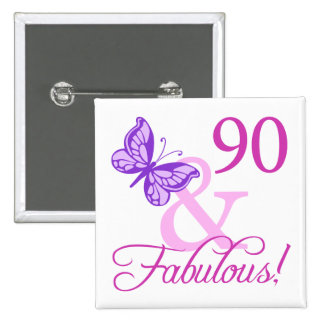90 And Fabulous Birthday Gifts (Plum) 15 Cm Square Badge