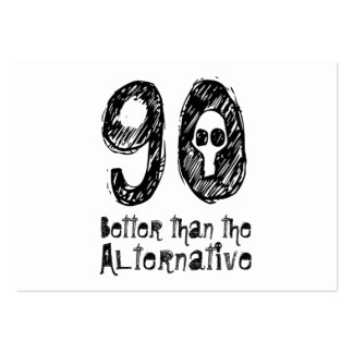 90 Better Than Alternative 90th Funny Birthday Q90 Large Business Cards (Pack Of 100)