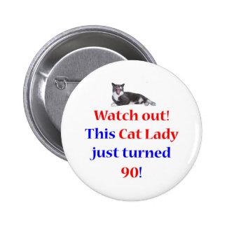 90 Cat Lady 6 Cm Round Badge