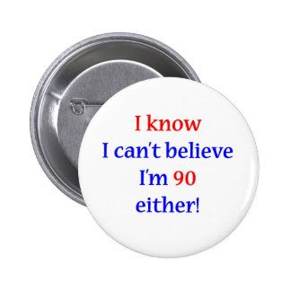 90 Either 6 Cm Round Badge