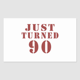 90 Just Turned Birthday Rectangular Sticker