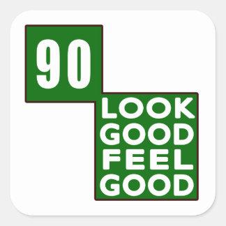 90 Look Good Feel Good Square Sticker