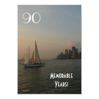 90 Memorable Years/Birthday Celebration/Sailboat Card