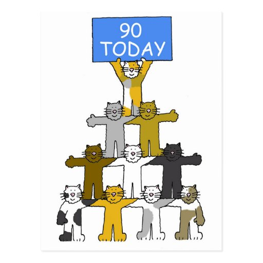 90 Today with cartoon cats. Postcard