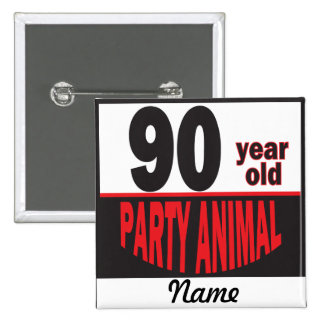 90  Year Old Party Animal Button