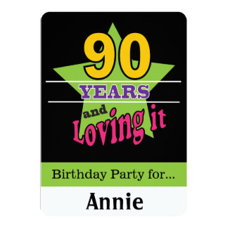 90 Years and Loving It 13 Cm X 18 Cm Invitation Card