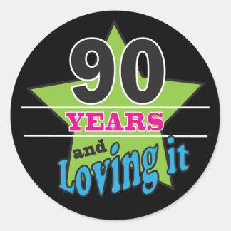 90 Years and Still Loving it | 90th Birthday Round Sticker