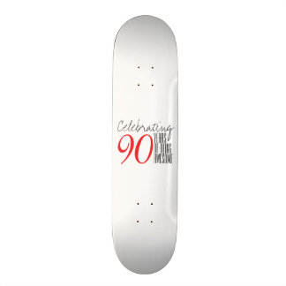 90 years of being awesome skate board deck
