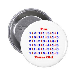 90 Years old! 6 Cm Round Badge