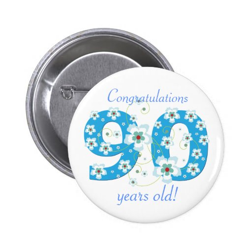 90 years old birthday congratulations button