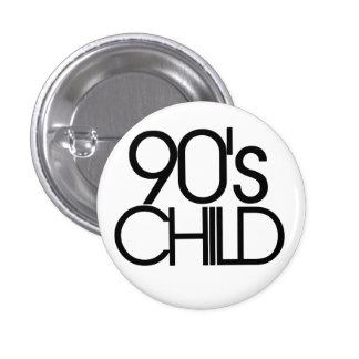 90s child 3 cm round badge