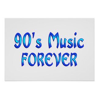 90s Music Forever Posters