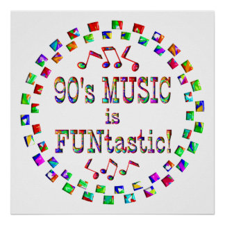 90s Music is FUNtastic Poster