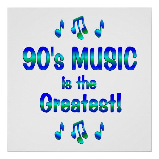 90s Music is the Greatest Print