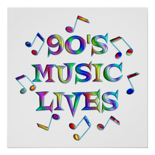90s Music Lives Print