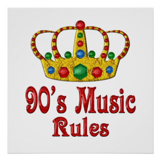 90s Music Rules Posters