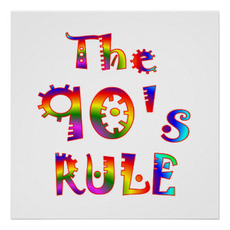 90s Rule Posters