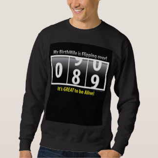 90th birthday BirthMile ©2011 Nycam Sweatshirt