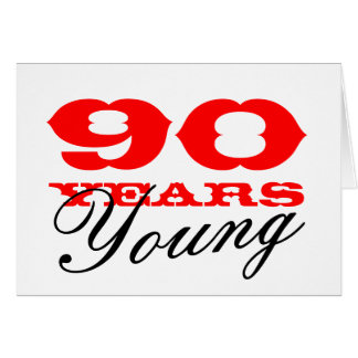 90th year old birthday greeting cards zazzle 90th birthday card for 90 years young men or women bookmarktalkfo Images