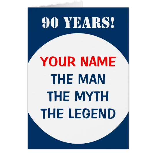 90th Birthday card for men | The man myth legend