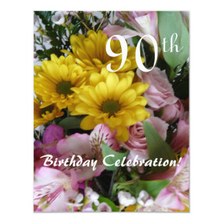 """90th Birthday Celebration!-Party/Floral Bouquet 4.25"""" X 5.5"""" Invitation Card"""