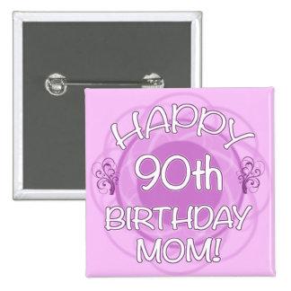 90th Birthday For Mom 15 Cm Square Badge