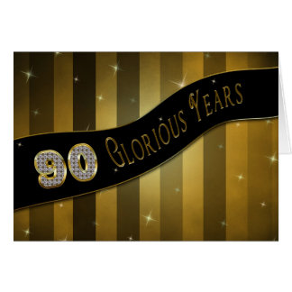 90th Birthday -Glorious Years Greeting Card