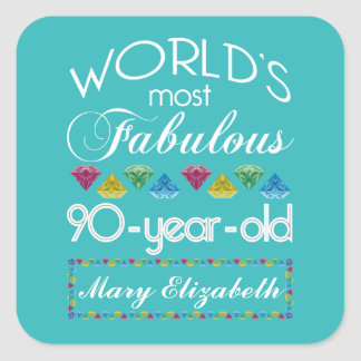 90th Birthday Most Fabulous Colorful Gem Turquoise Square Sticker