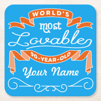 90th Birthday World's Most Lovable 90-Year-Old Square Paper Coaster