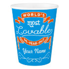 90th Birthday World's Most Loveable 90-Year-Old Paper Cup