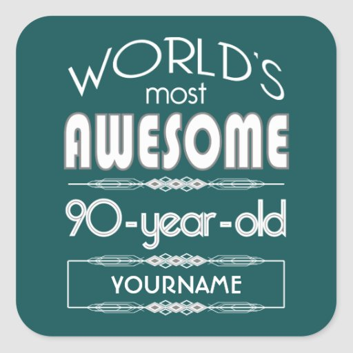 90th Birthday Worlds Best Fabulous Dark Green Fore Square Stickers