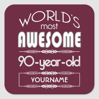 90th Birthday Worlds Best Fabulous Dark Red Square Sticker