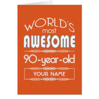 90th Birthday Worlds Best Fabulous Flame Orange Greeting Cards