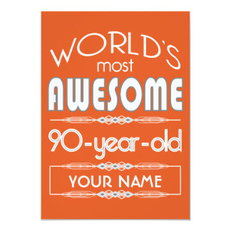 "90th Birthday Worlds Best Fabulous Flame Orange 5"" X 7"" Invitation Card"