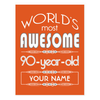 90th Birthday Worlds Best Fabulous Flame Orange Post Cards