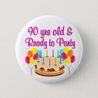 90TH PARTY GIRL 6 CM ROUND BADGE